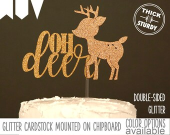oh deer cake topper, baby shower cake topper, woodland baby shower, Glitter party decorations, cursive topper