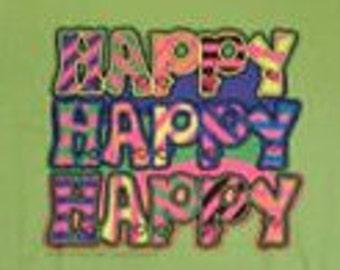 HAPPY HAPPY HAPPY - T-Shirt