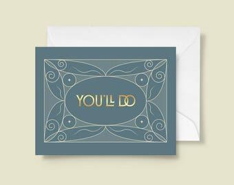 You'll do – Art print, digital print, love, valentine's day card, typography, romance