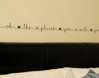 oh the places you will go - Wall Decal