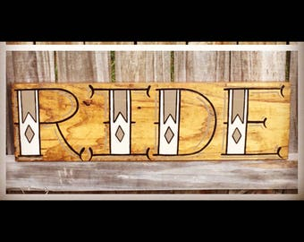 RIDE!! Hand painted wood sign
