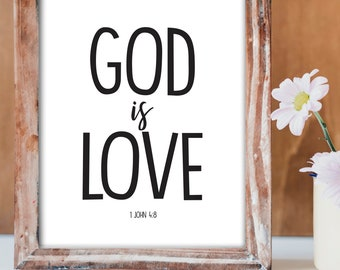 God is Love, Bible Verse Art, Digital Print, Home Decor Prints, Art Prints, Printables, Printable Quote, Inspirational Words, Love, Religion
