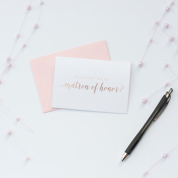 Rose Gold Foil Will You Be My Matron of Honor card bridal party card foil stamped notecard wedding party card bridal party bridesmaid maid
