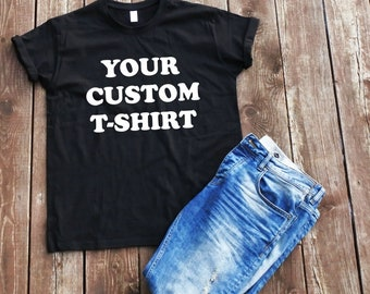 Custom t-shirt Make your own t-shirt Custom tees Personalized t-shirt mock up t-shirt custom adult t-shirt custom tee shirt