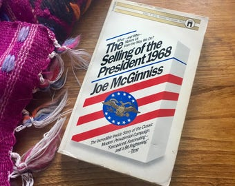 Vintage 1960s book The Selling of the President 1968 by Joe McGinniss history political social movement john f Kennedy richard nixon