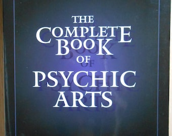 The complete book of psychic arts