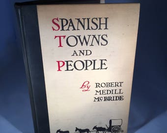 Spanish Towns and People by Robert M. McBride December 1925