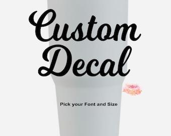 Yeti Decal - Yeti Name Decal - Yeti Sticker - Yeti Cup Decal - Yeti Tumbler Decal - Yeti Vinyl Decal - Yeti Rambler Decal - Decals - Custom