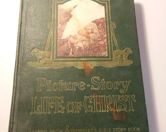 Picture Story Life Of Christ by Elsie Egermeier 1947