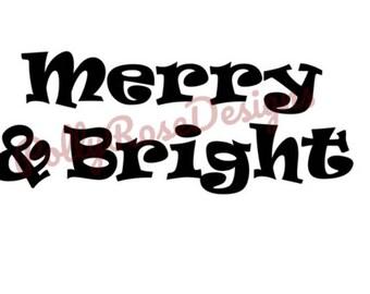 Merry & Bright svg