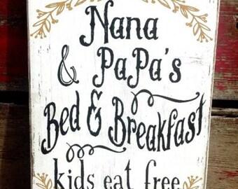 "Nana Papa grandparents sign wood custom option Mimi Memaw grandma 166b 7x11"" farmhouse Decor bed and breakfast kids eat free farmhouse"