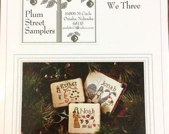 We Three - Cross Stitch pattern by Plum Street Samplers - Original Design by Paulette Stewart