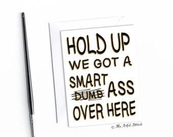 Funny Graduation Card, Sarcastic Congratulations, Congrats Grad, Smart Ass Inappropriate Cards