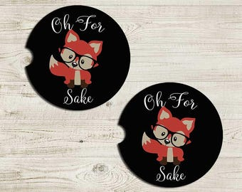 Car Coaster, Car Accessories for her, For Fox Sake Auto coaster, Coaster, Cup Holder Coaster, Gift For Her