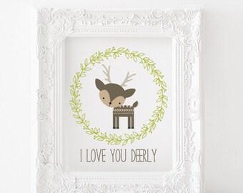 I love you deerly Printable, I love you deerly print, woodland animals printable, gender neutral nursery, deer print, deer printable
