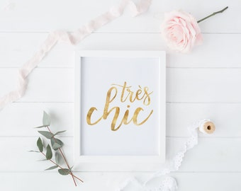Très Chic, French Print, French Quote Art, Digital Download, Instant Download, French Quote
