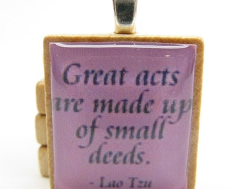 Lao Tzu quote - Great acts are made up of small deeds - lavender Scrabble tile