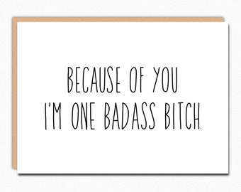 Funny Fathers Day Card From Daughter. Funny Fathers Day Gift From Daughter. Card For Dad. Card For Mom. Badass Bitch 218