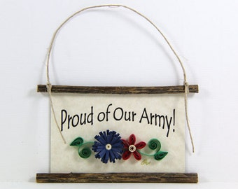 Paper Quilled Magnet 473 - Proud of Our Army, Patriotic Ornament, Military Gift, 3D Paper Quilling, USA Army Support Sign, Soldier Magnet