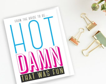 Blue, Pink, & Yellow, From the Bride to Be, Hot Damn - Bachelorette Party, Las Vegas Bachelorette, Thank You Cards - Pack