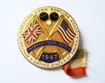 1947 Lawn Bowling Badge: International Match A.L.B.A.  Great Britain Vs The United States  Enamel Pin.