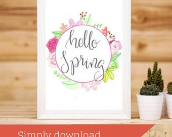 Spring Decor || Hello Spring Calligraphy Print || Uplifting Print || Inspirational Quote || Wall Art || Happy Print || Motivational Quote