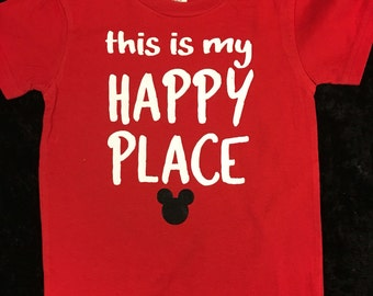 Disney Inspired This Is My Happy Place T-shirt - available in infants thru adult sizes