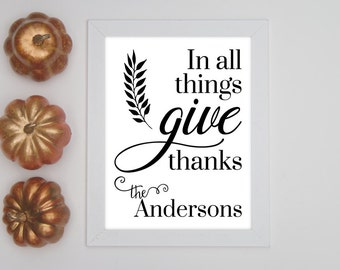 In All Things Give Thanks   Fall Sign   Fall Decor   Thankful Grateful Sign   Fall Wedding Gift   Wedding Gift for Couple   Anniversary Gift