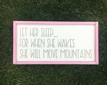 Let her sleep for when she wakes she will move mountains | let him sleep for when he wakes he will move mountains | nursery decor | woodland
