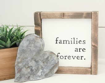 MINI - Rustic Hand Painted Wood Sign - Families are Forever - 3 stain options