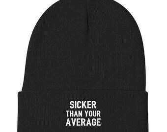 Sicker Than Your Average Beanie - Biggie Hat - Rapper Hat - Tupac Hat - Gangster Hat - Biggie Beanie - Tupac Beanie - Rapper Gift