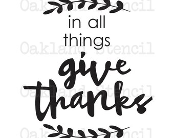 """Primitive Thanksgiving STENCIL **In all things Give Thanks**12""""x12"""" for Painting Signs, Canvas, Fabric, Airbrush, Crafts, Wall Art and Decor"""