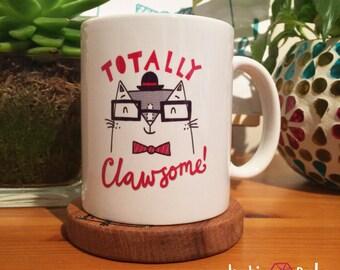 Totally Clawsome! Mug. Mug, Cat Mug, Pun Mug