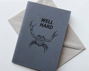 WELL HARD original illustrated blank greetings card- Handmade in Manchester, UK