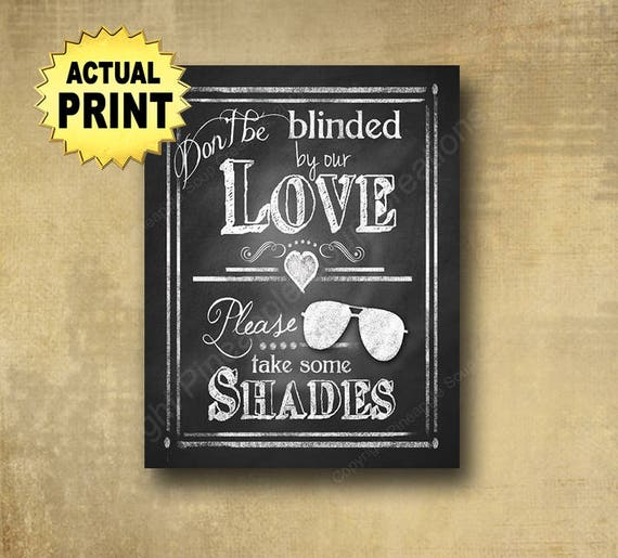 Wedding sunglass favors sign, wedding signs, beach wedding sign, rustic wedding signage, blinded by our love sign, chalkboard wedding print
