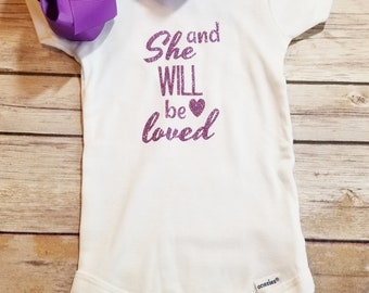 And She Will Be Loved infant onesie