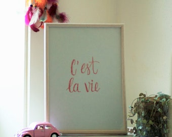 Poster | C'est La Vie (download, printable)