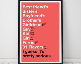 Ferris Bueller SIMONE Movie Quote Print 11x17 Unframed