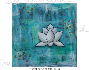 "LOTUS IN BLUE, Original Art Print 8"" x 8"", Turquoise Inspirational Abstract Art, Painting Lotus Flower, Zen Wall Art"