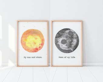 Moon of my Life, My Sun and Stars, Game of Thrones Print, Moon Print, Anniversary Gift, Wedding Gift, Bedroom Prints, Couple Gift, Wall Art