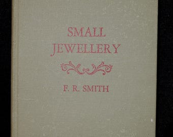Antique 1930s Pitman's Craft for All Series SMALL JEWELLERY Book F R Smith. Vintage Jewelry Making Design Reference Book with Illustrations
