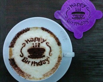 Cappuccino stencils happy birthday for cocoa powder printed in 3D