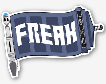 "Dr. Who Freak Flag 4"" vinyl sticker"