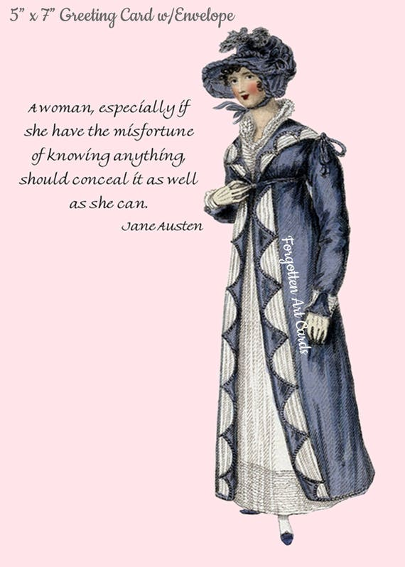 "Jane Austen Card, A Woman Especially If She Have The Misfortune Of, 5"" x 7"" Greeting Card w/Envelope, Blank Inside, Pretty Girl Postcards"
