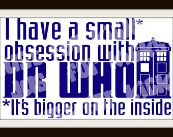 Dr Who Obsession SVG Cut File | DXF, PNG