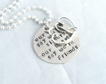 SISTER JEWELRY GIFT - Hand Stamped- Our Roots say we're Sisters, Our Hearts say we're Friends