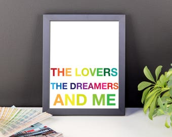 The Lovers The Dreamers and Me Custom framed Art Print Poster nursery wall decor home inspirational motivational quote lyrics