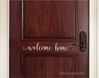 Welcome home decal, front door sticker, greeting, welcome decal, script style letter, new house gift, welcome, vinyl lettering