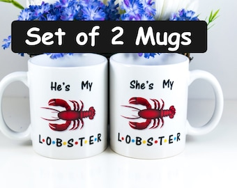 Couples Gift | Set of 2 Mugs | He's and She's My Lobster | You're My Lobster | Anniversary Gift | Gift for Dad | Bridal Shower Gift Idea