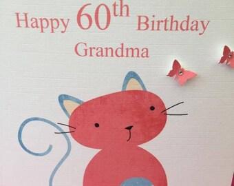 Cat Birthday Card, Mum Birthday Card, Any Age, 30th, 40th, 50tH, 60TH, 70th, 80th, 90th, 100th, Aunty, Sister, Cousin, Friend, etc.